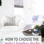 How to Choose the Perfect Bamboo Shades for Your Space
