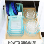 How to Organize Food Storage Containers / Tupperware