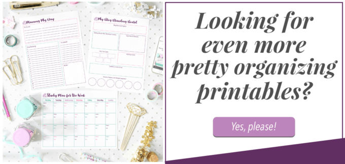 Get Organized with Pretty Printables