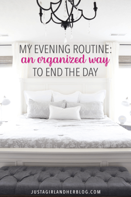 My Evening Routine An Organized Way to End the Day