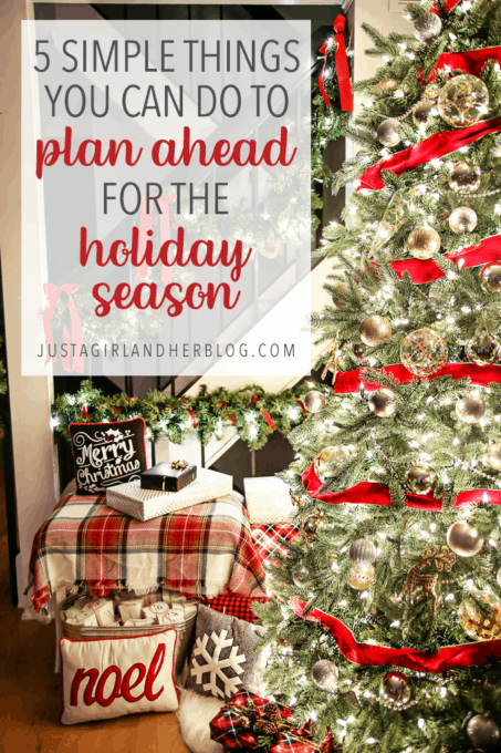 5 simple things you can do to plan ahead for the holiday season christmas - When Should I Start Decorating For Christmas