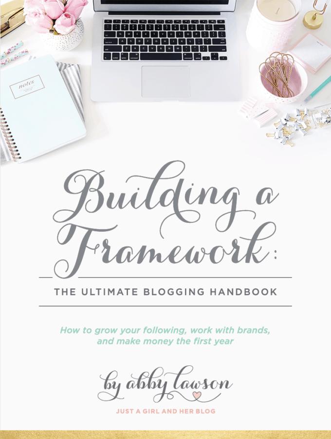 Building a Framework | justagirlandherblog.com