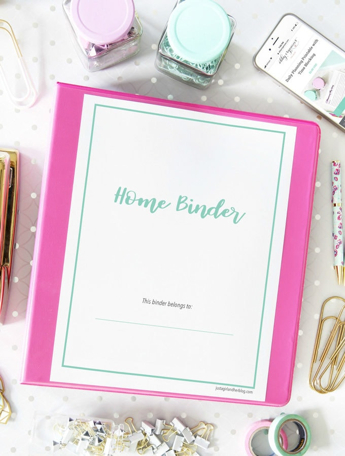 Home Binder with Free Printables for Organizing Your Home and Life