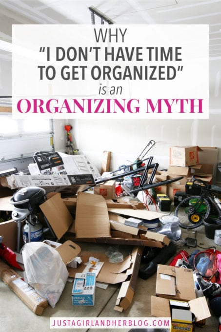 "Why ""I don't have time to get organized"" Is an Organizing Myth"