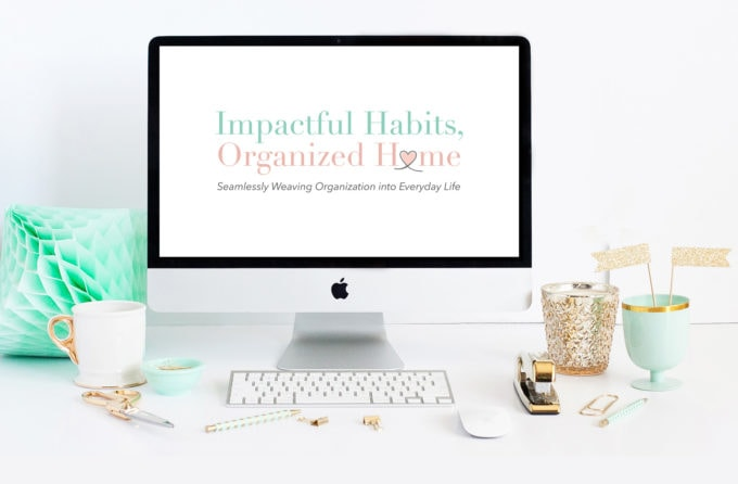 Impactful Habits, Organized Home | abbylawson.com/ihoh