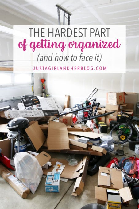 The Hardest Part of Getting Organized (and how to face it)