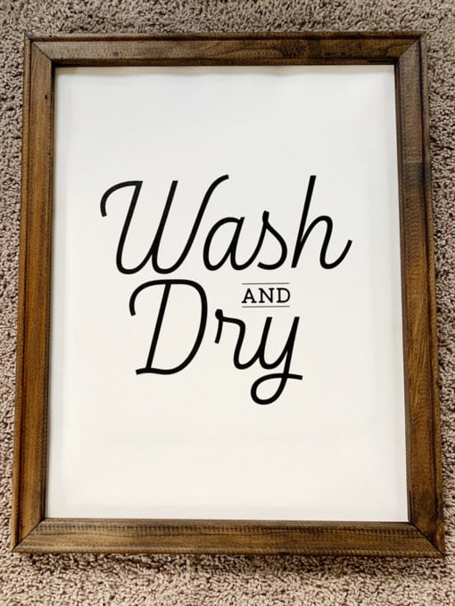 Wash and Dry Laundry Room Sign on Canvas with HTV