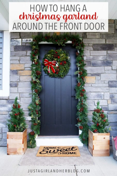 How to Hang a Christmas Garland Around Your Front Door