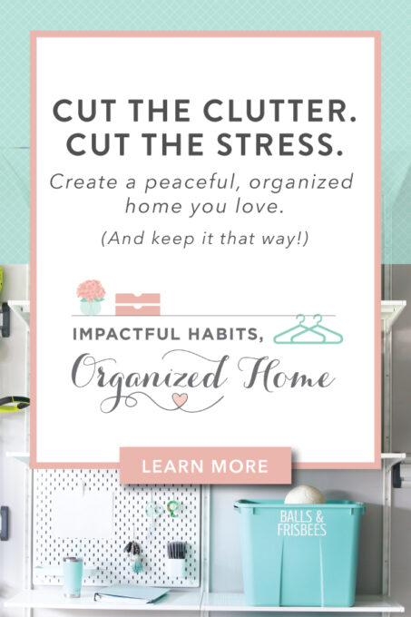 Impactful Habits, Organized Home organizing course | https://abbylawson.com/ihoh