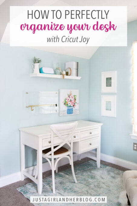 How to Perfectly Organize Your Desk with Cricut Joy